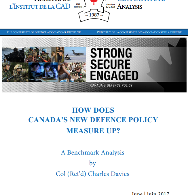 Col Charles Davies (Ret'd): How Does Canada's New Defence Policy Measure Up? – CDA Institute Analysis