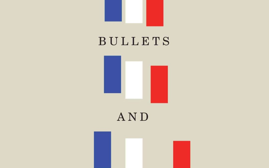 Book Review No. 5 – Martyn of Chowanietz, Bombs, Bullets, and Politicians: France's Response to Terrorism