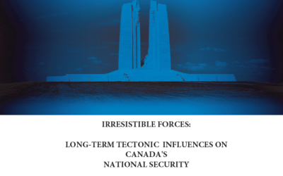 [Davies] Vimy Paper Volume 38 – Irresistible Forces: Long-Term Tectonic Influences on Canada's National Security